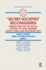 Secret Societies Reconsidered: Perspectives on the Social History of Early Modern South China and Southeast Asia : Perspectives on the Social History of Early Modern South China and Southeast Asia - eBook
