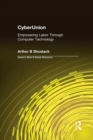 CyberUnion: Empowering Labor Through Computer Technology : Empowering Labor Through Computer Technology - eBook