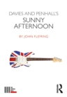 Davies and Penhall's Sunny Afternoon - eBook