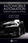 Automobile Automation : Distributed Cognition on the Road - eBook