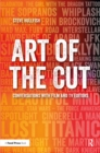 Art of the Cut : Conversations with Film and TV Editors - eBook