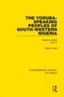 The Yoruba-Speaking Peoples of South-Western Nigeria : Western Africa Part IV - eBook