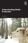 Understanding Media Production - eBook