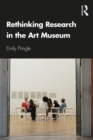 Rethinking Research in the Art Museum - eBook