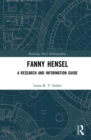 Fanny Hensel : A Research and Information Guide - eBook
