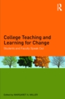 College Teaching and Learning for Change : Students and Faculty Speak Out - eBook