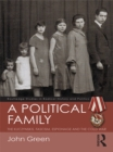 A Political Family : The Kuczynskis, Fascism, Espionage and The Cold War - eBook