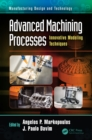 Advanced Machining Processes : Innovative Modeling Techniques - eBook