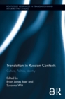Translation in Russian Contexts : Culture, Politics, Identity - eBook