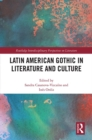 Latin American Gothic in Literature and Culture - eBook