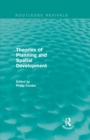 Routledge Revivals: Theories of Planning and Spatial Development (1983) - eBook