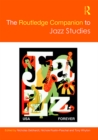 The Routledge Companion to Jazz Studies - eBook