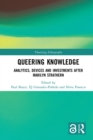Queering Knowledge : Analytics, Devices, and Investments after Marilyn Strathern - eBook