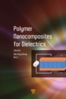 Polymer Nanocomposites for Dielectrics - eBook