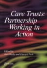 Care Trusts : Partnership Working in Action - eBook