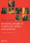 Involving People in Healthcare Policy and Practice - eBook
