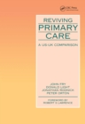 Reviving Primary Care : A US-UK Comparison - eBook