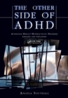 The Other Side of ADHD : The Epidemiologically Based Needs Assessment Reviews, Palliative and Terminal Care - Second Series - eBook