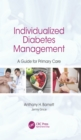Individualized Diabetes Management : A Guide for Primary Care - eBook