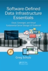Software-Defined Data Infrastructure Essentials : Cloud, Converged, and Virtual Fundamental Server Storage I/O Tradecraft - eBook