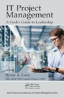 IT Project Management: A Geek's Guide to Leadership - eBook
