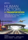 Human Factors in Transportation : Social and Technological Evolution Across Maritime, Road, Rail, and Aviation Domains - eBook