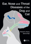Ear, Nose and Throat Diseases of the Dog and Cat - eBook