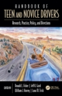 Handbook of Teen and Novice Drivers : Research, Practice, Policy, and Directions - eBook