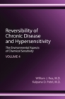 Reversibility of Chronic Disease and Hypersensitivity, Volume 4 : The Environmental Aspects of Chemical Sensitivity - eBook