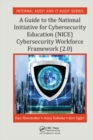 A Guide to the National Initiative for Cybersecurity Education (NICE) Cybersecurity Workforce Framework (2.0) - eBook