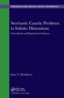 Stochastic Cauchy Problems in Infinite Dimensions : Generalized and Regularized Solutions - eBook
