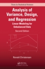 Analysis of Variance, Design, and Regression : Linear Modeling for Unbalanced Data, Second Edition - eBook
