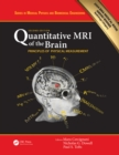 Quantitative MRI of the Brain : Principles of Physical Measurement, Second edition - eBook