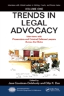 Trends in Legal Advocacy : Interviews with Prosecutors and Criminal Defense Lawyers Across the Globe, Volume One - eBook