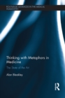 Thinking with Metaphors in Medicine : The State of the Art - eBook