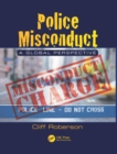 Police Misconduct : A Global Perspective - eBook