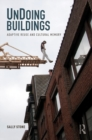 UnDoing Buildings : Adaptive Reuse and Cultural Memory - eBook