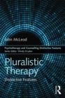 Pluralistic Therapy : Distinctive Features - eBook