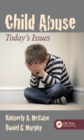 Child Abuse : Today's Issues - eBook