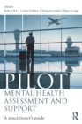 Pilot Mental Health Assessment and Support : A practitioner's guide - eBook