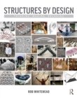 Structures by Design : Thinking, Making, Breaking - eBook
