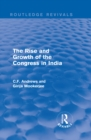 Routledge Revivals: The Rise and Growth of the Congress in India (1938) - eBook