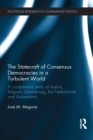 The Statecraft of Consensus Democracies in a Turbulent World : A Comparative Study of Austria, Belgium, Luxembourg, the Netherlands and Switzerland - eBook