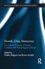Growth, Crisis, Democracy : The Political Economy of Social Coalitions and Policy Regime Change - eBook