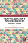 Vocational Education in the Nordic Countries : The Historical Evolution - eBook
