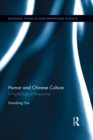 Humor and Chinese Culture : A Psychological Perspective - eBook