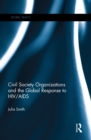 Civil Society Organizations and the Global Response to HIV/AIDS - eBook