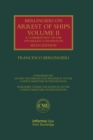 Berlingieri on Arrest of Ships Volume II : A Commentary on the 1999 Arrest Convention - eBook