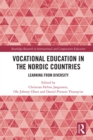 Vocational Education in the Nordic Countries : Learning from Diversity - eBook