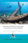 Underwater and Maritime Archaeology in Latin America and the Caribbean - eBook